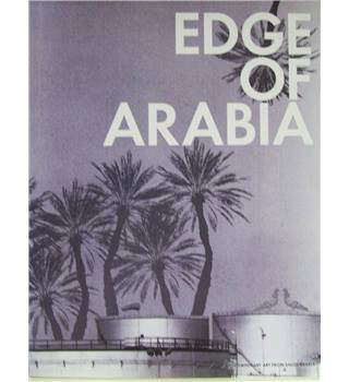 Edge of Arabia ( Exhibition catalogue)