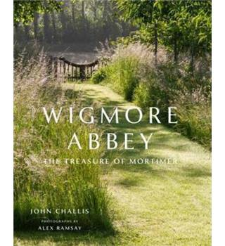 Wigmore Abbey The Treasure of Mortimer