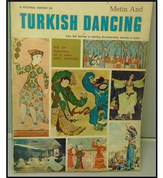 A pictoral history of Turkish dancing
