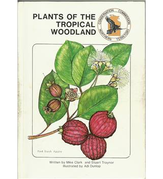 Plants of the Tropical Woodland