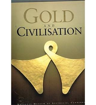 Gold and Civilisation