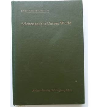 Science and the Unseen World