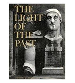 THE LIGHT OF THE PAST A Treasury of Horizon