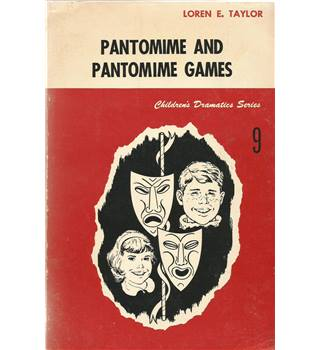 Pantomime and Pantomime Games (Children's Dramatics Series 9)