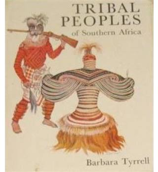 Tribal Peoples of Southern Africa