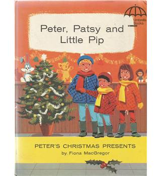 Peter, Patsy and Little Pip: Peter's Christmas Presents/The Stolen Peanuts