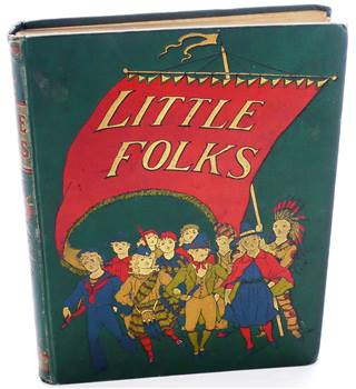 Little Folks: A Magazine for the Young