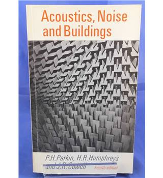 Acoustics, noise and buildings Fourth Edition