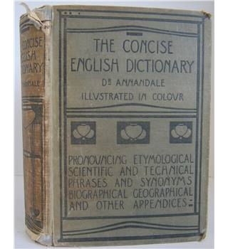The Concise English Dictionary: Literary, Scientific and Technical