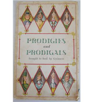 Prodigies and Prodigals Brought to Book by Guinness