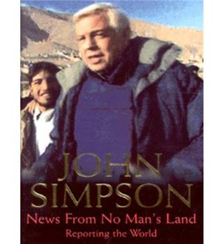 News from No Man's Land - John Simpson - Signed Copy