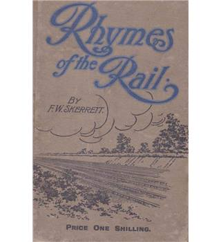 Rhymes of the Rail - F. W. Skerrett - 1920