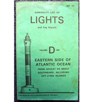 Admiralty List of Lights and Fog Signals: Volume D 1984