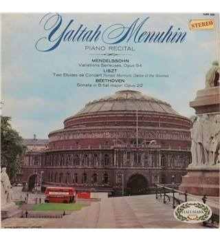 Mendelssohn, Liszt, Beethoven.  Yaltah Menuhin Piano Recital, Royal Albert Hall, London. Hallmark HM506.