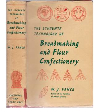 The Student's Technology of Breadmaking and Flour Confectionery