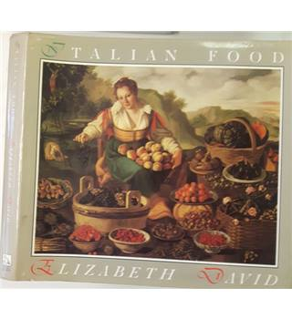 Italian Food by Elizabeth David