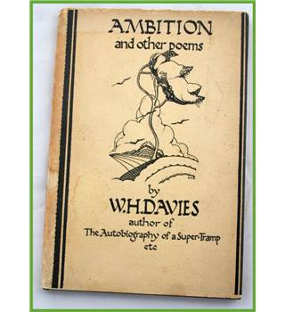 Ambition and other Poems. W.H.Davies.