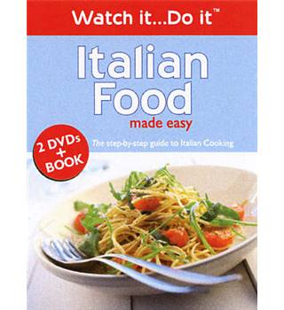Italian food made easy - Watch it... do it Non-classified