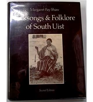 Folksongs & Folklore of South Uist Signed