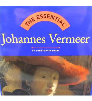 The Essential Johannes Vermeer