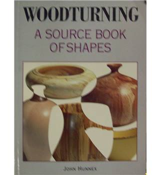 Woodturning : A Source Book of Shapes