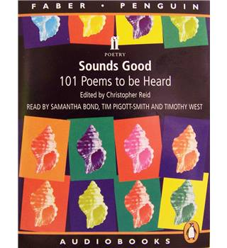 Sounds Good, 101 poems to be heard, a Faber & Penguin anthology 2 x tapes