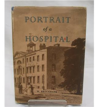Portrait of a Hospital 1752-1948