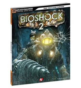 Bioshock 2 Brady Games Signature Series Guide