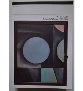 Collected Poems 1951-2006 - C.K. Stead - SIGNED