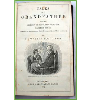 Tales of a Grandfather. Walter Scott