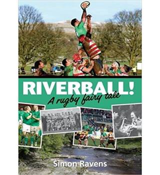 RIVERBALL: A RUGBY FAIRY TALE (Signed by Author)