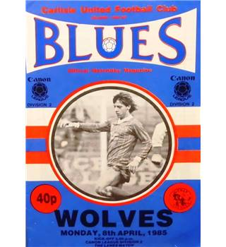 Carlisle United v Wolves - Division 2 - 9th April 1985