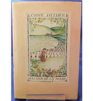 Come Hither: A Collection of Rhymes & Poems for the Young of All Ages (Volume 1)
