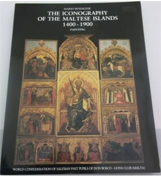 The Iconography of the Maltese Islands 1400-1900: Painting