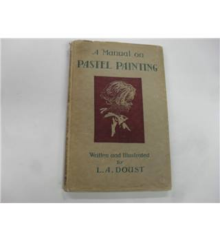 A Manual on Pastel Painting
