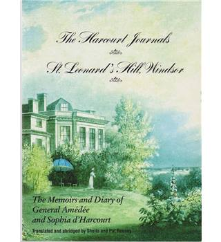 The Harcourt Journals and St. Leonard's Hill Windsor - signed LE