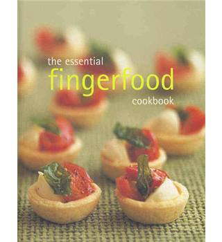 The essential fingerfood cookbook