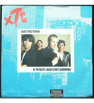 Take This Town / Babylon's Burning XTC/Ruts - RSO 71