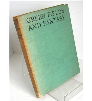 Green Fields and Fantasy