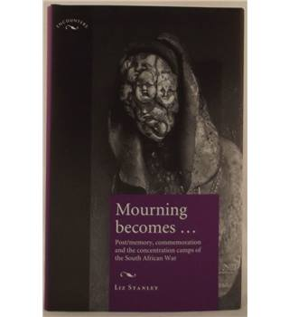 Mourning Becomes ...