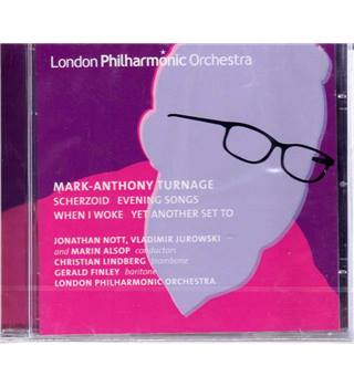 Mark-Anthony Turnage: Scherzoid, Evening Songs, When I Woke, Yet Another Set To