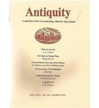 Antiquity Volume XLIX: Nos. 193-196 March-Dec 1975