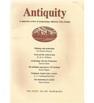 Antiquity Volume XLVII: Nos. 185-188 March-Dec 1973