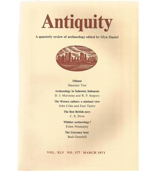 Antiquity Volume XLV: Nos. 177-180 March-Dec 1971