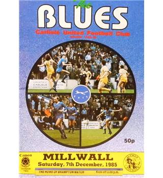 Carlisle United v Millwall - Division 2 - 7th December 1985