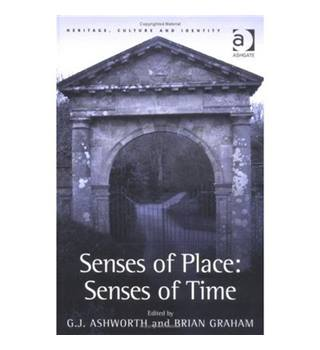 Senses of Place, Senses of Time