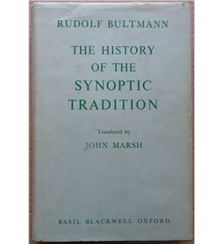 The history of the synoptic tradition