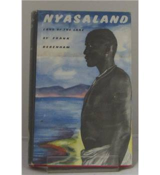 Nyasaland The Land of The Lake