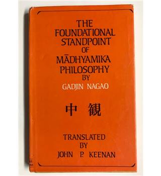 The Foundational Standpoint of Madhyamika Philosophy