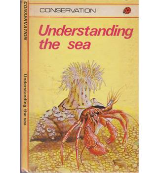 Understanding the Sea - A Ladybird Conservation Book